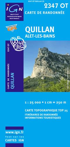 Carte IGN Top 25 2347 OT Randonne VTT Quillan Alet Les Bains